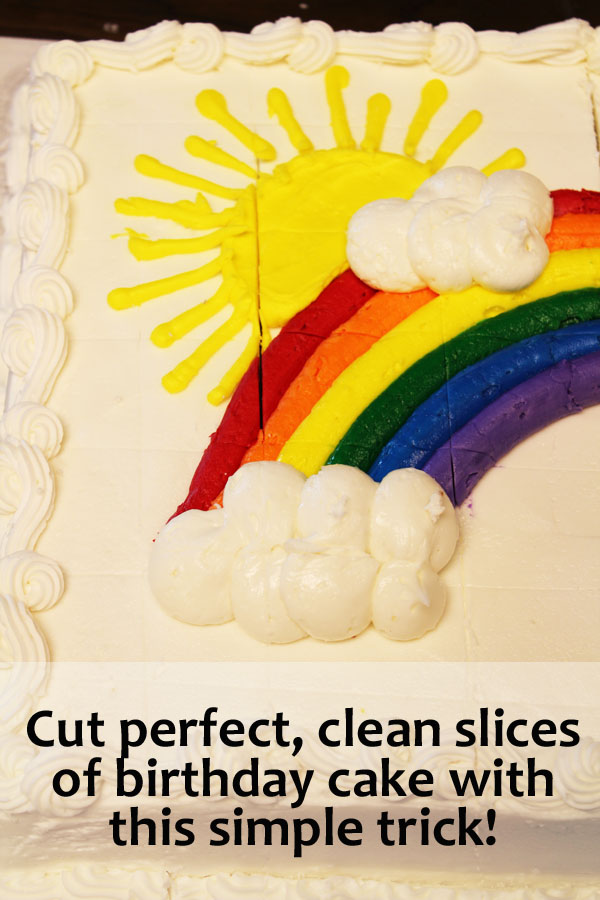 cut clean lines of birthday cake with this simple trick!