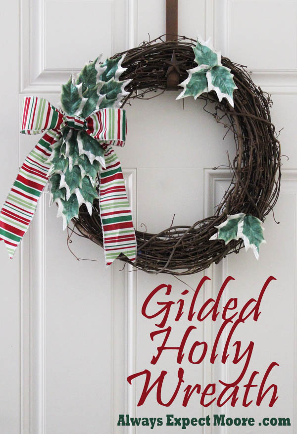 Gilded Holly Wreath on Always Expect Moore