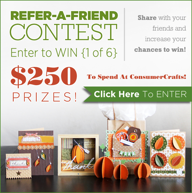 Consumer Crafts Refer a Friend