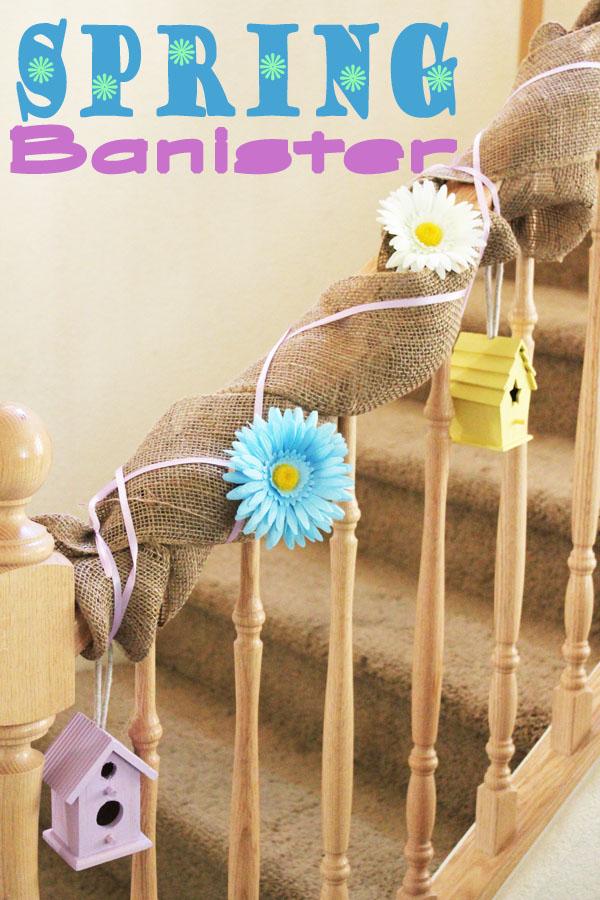 Spring Banister