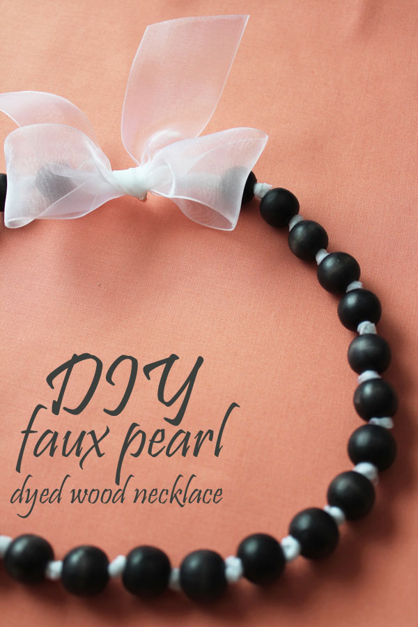 DIY Faux pearl necklace with dyed wood beads