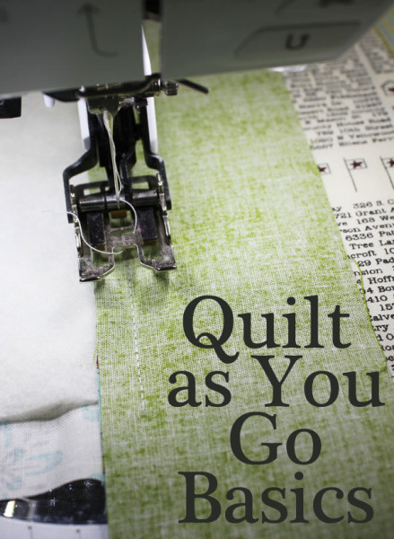 Quilt as you go basics