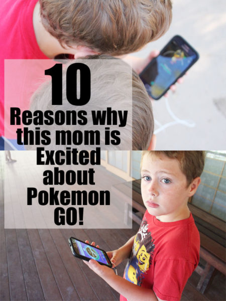 10 Reasons why this Mom is excited about Pokemon GO!