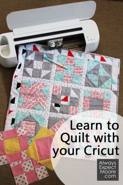 Learn to Quilt with your Cricut Machine