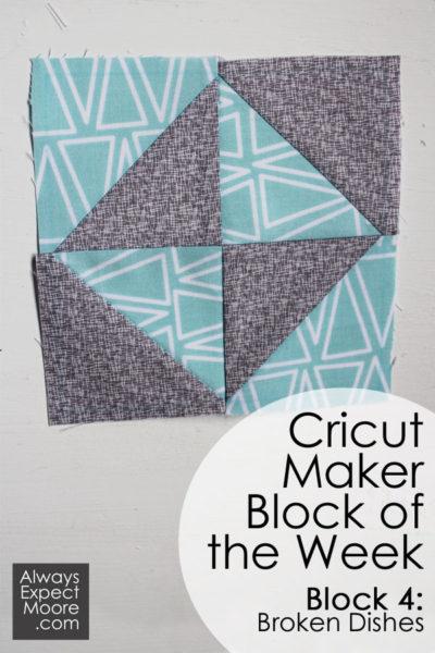 Cricut Maker Block of the Week: Week 4 - Broken Dishes