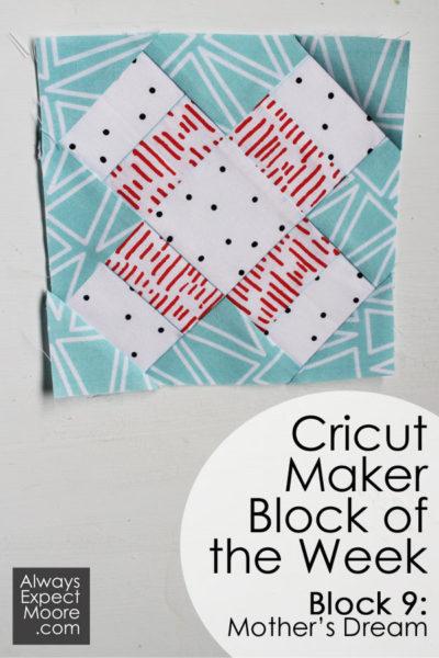 Cricut Maker Block of the Week - Week 9 - Mother's Dream