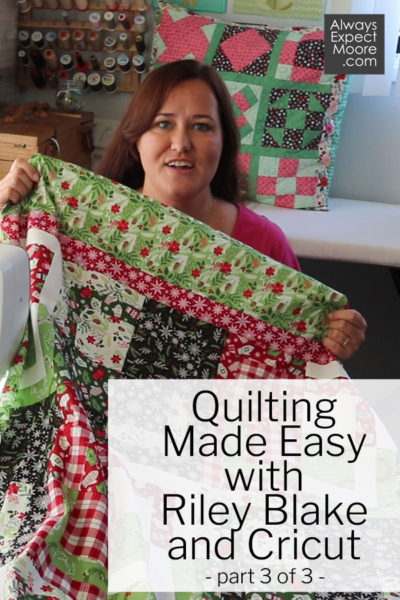 Quilting Made Easy with Riley Blake and Cricut PArt 3 - Learn how to piece the quarter log cabin quilt pattern!